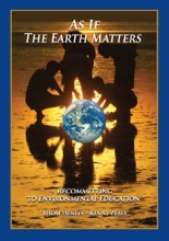 As If The Earth Matters, Recommitting To Environmental Education