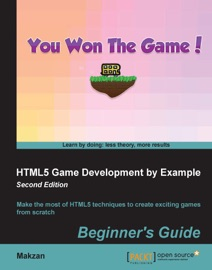 Html5 Game Development By Example Beginner S Guide Second Edition