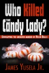 Who Killed The Candy Lady
