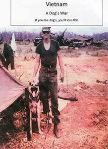 Vietnam - A Dog's War Book Cover