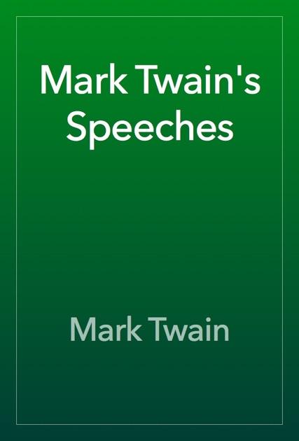 Mark Twains Speeches By Mark Twain On Apple Books Mark Twains Speeches