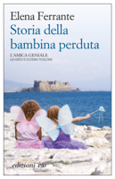 Storia della bambina perduta ebook Download