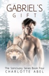 Gabriels Gift Sanctuary Series Book 4
