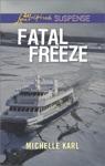 Fatal Freeze
