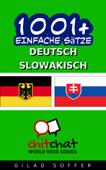 1001+ Einfache Sätze Deutsch - Slowakisch