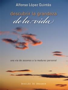 Descubrir la grandeza de la vida Book Cover