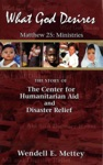 What God Desires The Story Of The Center For Humanitarian Aid And Disaster Relief