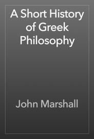 A Short History of Greek Philosophy book