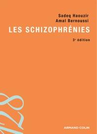 LES SCHIZOPHRéNIES - 3E éDITION
