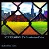 NYC PASSION The Manhattan Picks