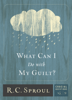 R. C. Sproul - What Can I Do with My Guilt? artwork