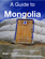 A Guide to Mongolia For Teens