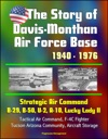 The Story Of Davis-Monthan Air Force Base 1940 - 1976