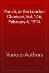 Punch Or The London Charivari Vol 146 February 4 1914