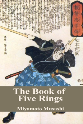 Musashi Miyamoto - The Book of Five Rings book