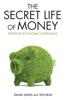 Daniel Davies & Tess Read - Secret Life of Money - Everyday Economics Explained bild