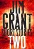 Jim Grant Short Stories #2