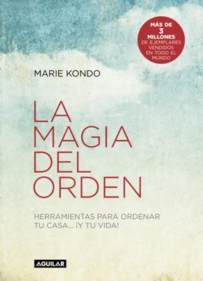 Marie Kondo - La magia del orden (La magia del orden 1) libro