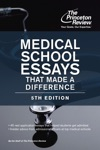 Medical School Essays That Made A Difference 5th Edition
