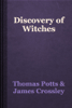 Thomas Potts & James Crossley - Discovery of Witches artwork