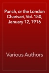 Punch Or The London Charivari Vol 150 January 12 1916