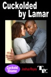 Cuckolded By Lamar