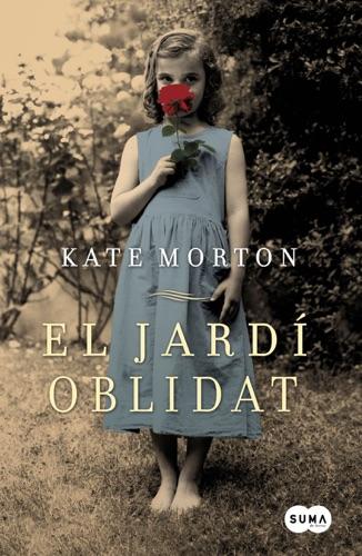 Kate Morton - El jardí oblidat