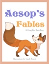 Aesops Fables A Graphic Retelling