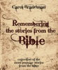Remembering the Stories from the Bible