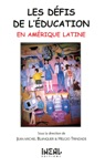 Les Dfis De Lducation En Amrique Latine
