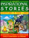 Inspirational Stories Adventures In Many Lands