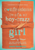 Confessions of a Boy-Crazy Girl