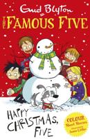 Enid Blyton - Famous Five Colour Short Stories: Happy Christmas, Five! artwork