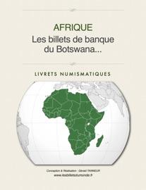 LES BILLETS DE BANQUE DU BOTSWANA...