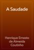Henrique Ernesto de Almeida Coutinho - A Saudade artwork