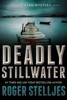 Roger Stelljes - Deadly Stillwater  artwork