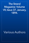 The Strand Magazine Volume VII Issue 37 January 1894