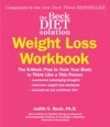 The Beck Diet Solution Weight Loss Workbook