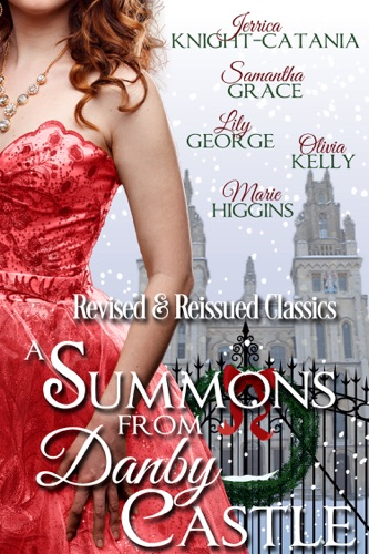 Jerrica Knight-Catania, Samantha Grace, Olivia Kelly, Marie Higgins & Lily George - A Summons from Danby Castle