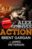 Brent Gargan & James Patterson - Action – An Exclusive Alex Cross Short Story artwork