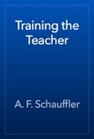 Training the Teacher