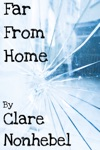 Far From Home Stories Of The Homeless And The Search For The Hearts True Home