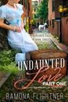 Undaunted Love PART ONE
