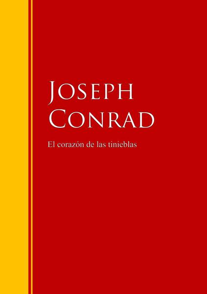 El corazón de las tinieblas by Joseph Conrad