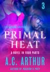 Primal Heat Part 3