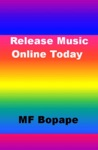 Release Music Online Today