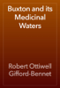 Robert Ottiwell Gifford-Bennet - Buxton and its Medicinal Waters artwork