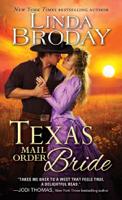 Linda Broday - Texas Mail Order Bride artwork
