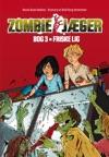 Zombie-jger 3 Friske Lig