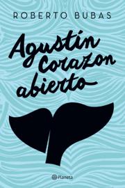 Agustín Corazonabierto book